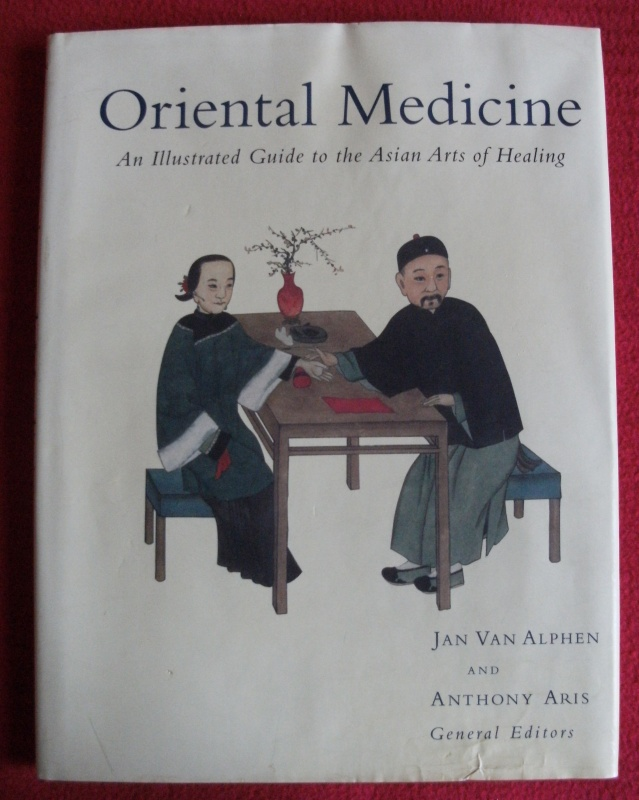 Image for Oriental Medicine: An Illustrated Guide to the Asian Arts of Healing.
